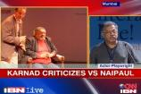 Naipaul is tone-deaf, anti-Muslim: Girish Karnad