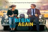 'Begin Again' review: The film is enjoyable while it lasts but not memorable enough