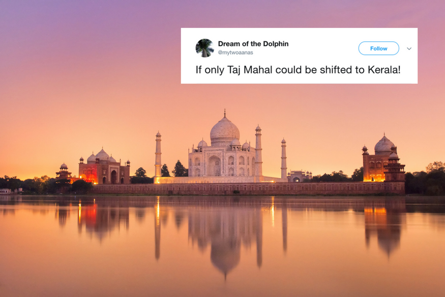 Kerala Tourism Took a Dig at UP Over Taj Mahal Row and People Are Loving It