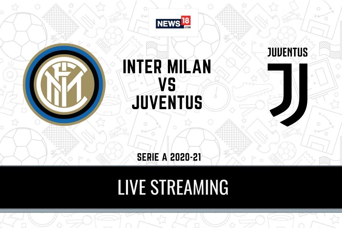 Serie A 2020 21 Inter Milan Vs Juventus Live Streaming When And Where To Watch Online Tv Telecast Team News
