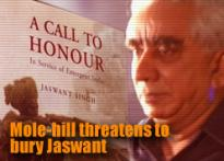 Mole-hill threatens to bury Jaswant