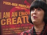 Eve Ensler on her new play <i>I Am An Emotional Creature</i>