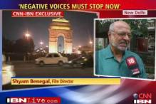 Time for the negative voices to stop: Benegal