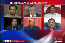 Is the IPL dream over?