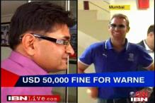 Warne pays heavily for Dixit altercation