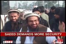 Pakistan: Hafiz Saeed demands more security