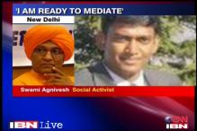 Ready to mediate release of Sukma Collector: Agnivesh
