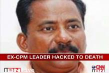 Kerala: Former CPM leader hacked to death