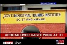 Haryana: Uproar over caste wing at govt institute