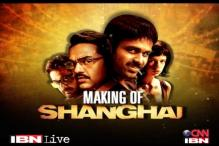 Making of 'Shanghai': The journey