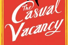 Rowling's adult novel Casual Vacancy is worth it