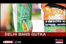 Delhi bans gutka following High Court orders