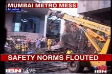 Mumbai metro accident: Safety norms flouted?