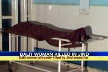 Jind: Congress councillor allegedly kills Dalit woman