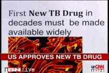US: FDA okays new drug that fights drug-resistant TB