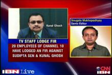 Channel 10 employees file FIR against Sudipta Sen, Kunal Ghosh