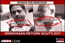 IPL scandal: N Srinivasan return scuttled?