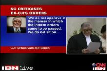 CJI Sathasivam criticises orders passed by ex-CJI Altamas Kabir