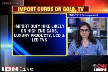 Govt plans to hike duties; gold, LCDs, high end cars likely to get costlier