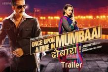 'Once Upon Ay Time in Mumbai Dobaara' is like getting a root canal