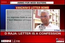 Vanzara's statement is a confession, says D Raja