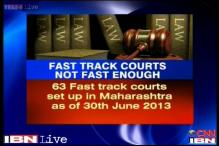 Justice is very slow in Maharashtra fast-track courts