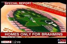 Now, Bangalore townships sell plots only to Brahmins, Lingayat