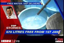 News 360: AAP will deliver 670 litres water free from Jan 1, 2014