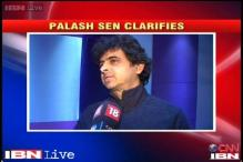 I'm an entertainer, what I said was satirical, says Palash Sen