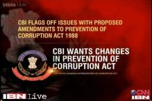 CBI flags off issues in amendments to Prevention of Corruption Act