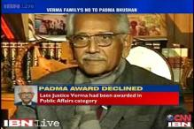 Justice JS Verma's family refuses Padma Bhushan, says no official word given