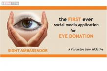 Advertorial: Sight ambassadors - the first ever social media app for eye donation