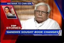 News 360: Gandhis asked me to edit my book, says Natwar Singh
