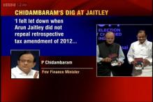 Felt let down when Jaitley didn't repeal retrospective tax amendment: Chidambaram