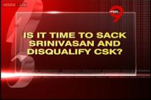 Is it time to sack N Srinivasan and disqualify CSK?