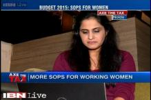 Axe the tax: Demand for more sops for women in the Budget 2015