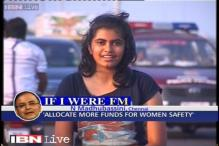 'If I were FM, I will allocate more funds for women safety'