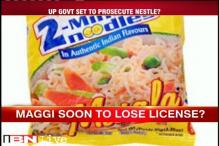 Maggi soon to lose license in Uttar Pradesh