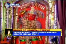 MP: Bhind Municipality sends encroachment notice to Hanuman temple