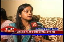 News 360: 9 days on, no trace of missing Dornier aircraft