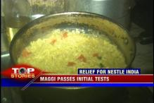 News 360: Nestle gets some relief as Maggi passes initial tests