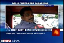 Delhi Government decides to scrap the ambitious  BRT corridor in South Delhi