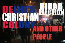 Delhi's Christian Colony, Bihar election and other people