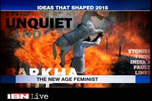 Ideas 2016: The year of the new-age feminist