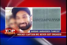 News 360: We never got engaged, says Hockey captain