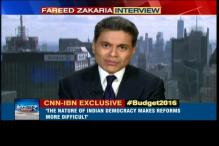 Numbers in Union Budget 2016 are realistic, says Fareed Zakaria