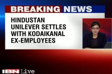Kodaikanal mercury poisoning: Hindustan Unilever settles deal with former employees