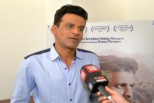 I Own my Films, Whether Good or Bad: Manoj Bajpayee