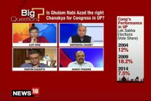 Is Ghulam Nabi Azad the Right Chanakya for the Congress in UP?