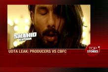 News 360: Producers, CBFC Spar Over 'Udta Punjab' Leak